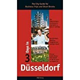 3 Days in Düsseldorf: The City Guide for Business Trips and Short Breaks