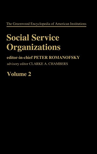 Social Service Org V2 (Greenwood Encyclopedia of American Institutions)