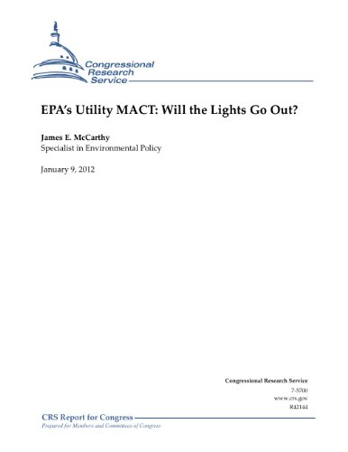 EPA's Utility MACT: Will the Lights Go Out? (English Edition) (Utility Mats)