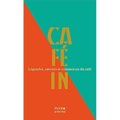 Café in : Légendes, saveurs et commerces du café. Coffret en 5 volumes : Les recettes de Pierre Gagnaire ; L'économie du café ; La qualité du café ; Le Café du Dr Le Plé (1877) ; L'imaginaire du café