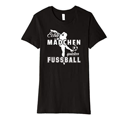 Echte Mädchen Spielen Fussball T-Shirt Geschenk Fußballerin