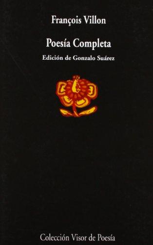 Poesía Completa (Visor de Poesía) por François Villon