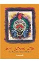 Sri Devi Lila: The Play of the Divine Mother