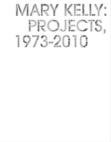 mary-kelly-projects-1973-2010