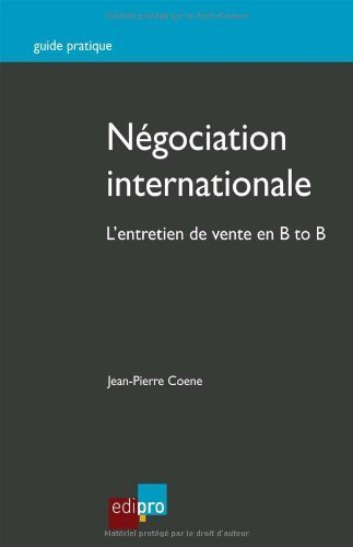 Ngociation internationale. L'entretien de vente en B to B de Jean-Pierre Coene (22 octobre 2013) Broch