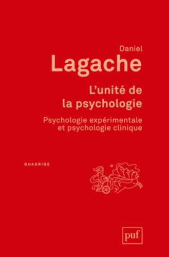 L'unite de la psychologie par Daniel Lagache