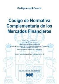 CÓDIGO DE NORMATIVA COMPLEMENTARIA DE LOS MERCADOS FINANCIEROS (Códigos Electrónicos) por BOE