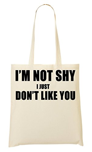 <span class='b_prefix'></span> I'M Not Shy I Don'T Like You Black Fonted Slogan Shopping Tote Bag