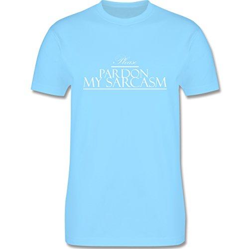 Statement Shirts - Please pardon my sarcasm - Herren Premium T-Shirt Hellblau