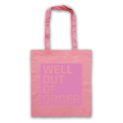 "Bene, Out Of Order "", scritta con Slogan divertente Borsa Rosa"