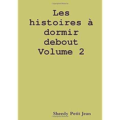 Les histoires à dormir debout - volume 2