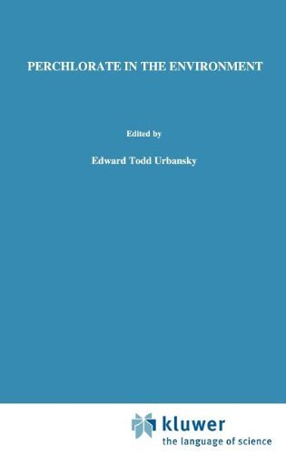 Perchlorate in the Environment (Environmental Science Research Book 57) (English Edition)