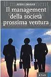 Il management della società prossima ventura