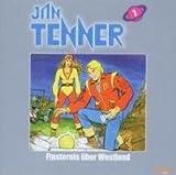 Jan Tenner-Classics 7 - Finsternis über Westland