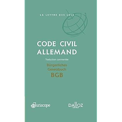 Code civil allemand / Bürgerliches Gesetzbuch BGB . Traduction commentée - 1ère édition: Coédition Juriscope / Dalloz