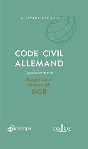 Code civil allemand / Brgerliches Gesetzbuch BGB . Traduction commente - 1re dition: Codition Juriscope / Dalloz