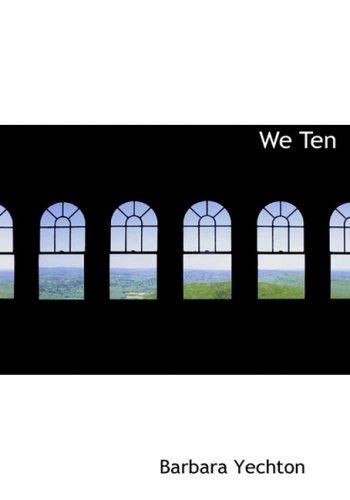 We Ten (Large Print Edition)