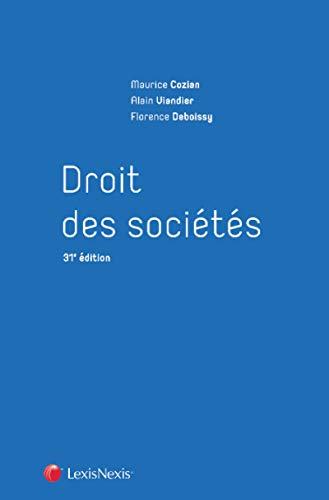 Droit des sociétés par Florence Deboissy, Maurice Cozian, Alain Viandier