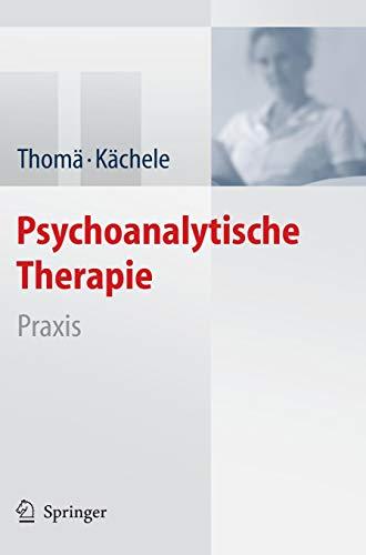 Psychoanalytische Therapie: Praxis