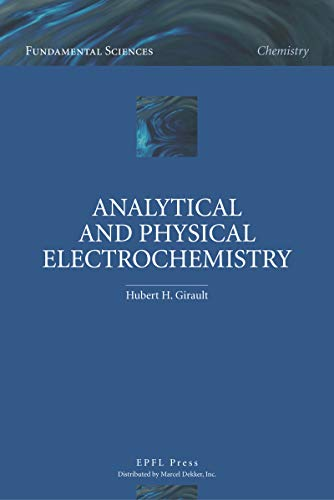 Analytical and Physical Electrochemistry (Fundamental Sciences) (English Edition)