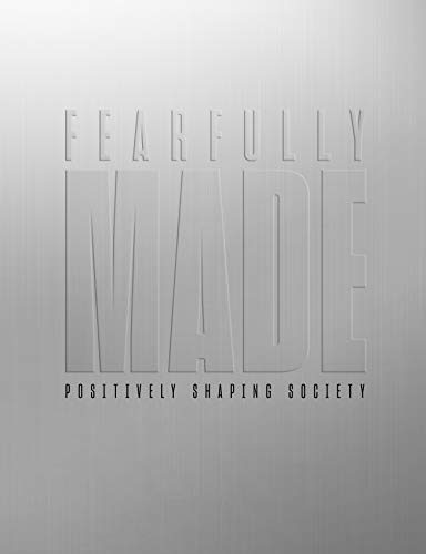 Fearfully Made
