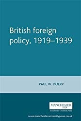 British Foreign Policy, 1919-1939 (Manchester Studies in Modern History)