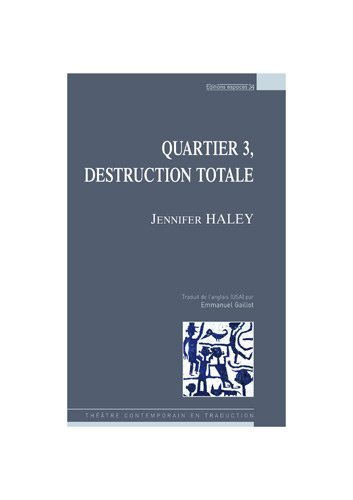 Quartier 3 Destruction Totale [Pdf/ePub] eBook