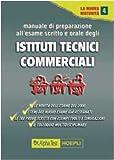 Manuale di preparazione all'esame scritto e orale degli Ist. Tecnici commerciali