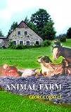 Animal Farm by George Orwell (2013-12-02) - Maple Press - 02/12/2013