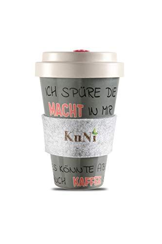 KuNi Cup | Coffee To Go Becher aus Bambus | Ich spüre die Macht in mir, es könnte aber auch Kaffee sein | verschließbarer Schraubdeckel | Haltegriff aus Wollfilz | wiederverwendbar