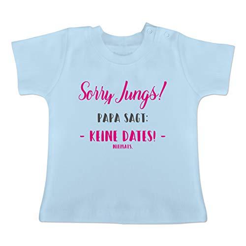 Sprüche Baby - Sorry Jungs Papa SAGT Keine Dates - 18-24 Monate - Babyblau - BZ02 - Baby T-Shirt Kurzarm