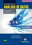 Introducción al Análisis de Datos: Aplicaciones en Psicología y Ciencias de la Salud