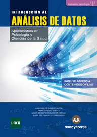 Introducción al Análisis de Datos: Aplicaciones en Psicología y Ciencias de la Salud por Juan Carlos Suárez Falcón