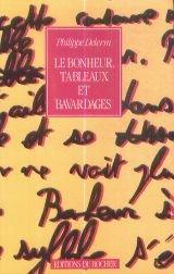 Le Bonheur Tableaux Et Bavardages [Pdf/ePub] eBook