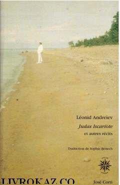 Judas Iscariote et autres récits par Léonid Andreïev