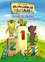 Janosch - Oh, wie schön ist Panama: Vorschule Zahlen von 1-10