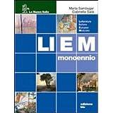 Liem mono blu. Letteratura italiana europea modulare. Con Scritture. Per le Scuole superiori