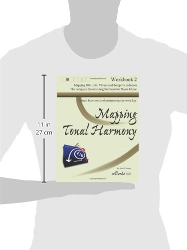 Mapping Tonal Harmony Workbook 2: Chords, functions and progressions in every key: Volume 2 (Mapping Tonal Harmony Workbooks)
