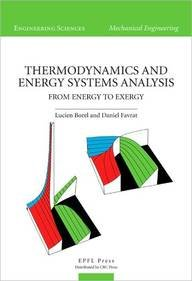 Thermodynamics And Energy Systems Analysis: From Energy To Exergy
