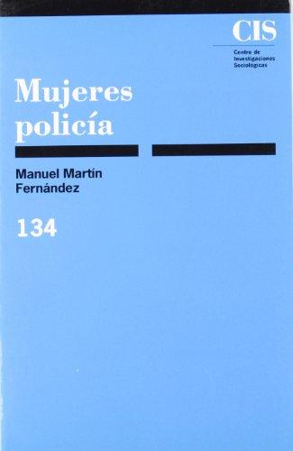 Descargar Libro Mujeres policía (Monografías) de Manuel Martín Fernández