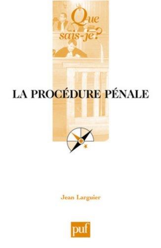 La procédure pénale by Jean Larguier (2007-08-15)