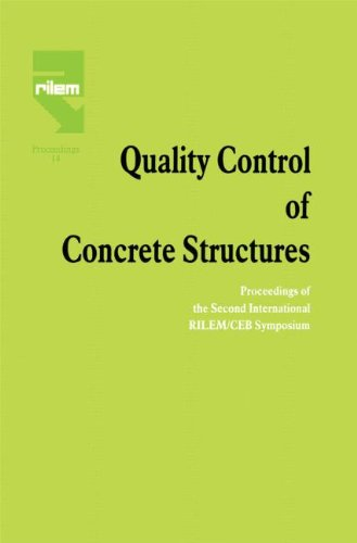 Quality Control of Concrete Structures: Proceedings of the Second International RILEM/CEB Symposium (The International Union of Testing and Research LA)