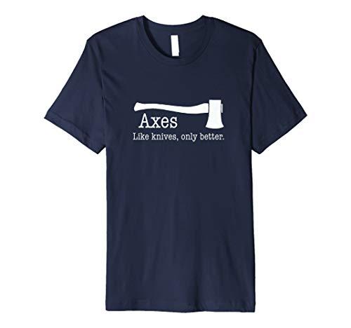 Achsen: Wie Messer, nur besser. Funny T-Shirt
