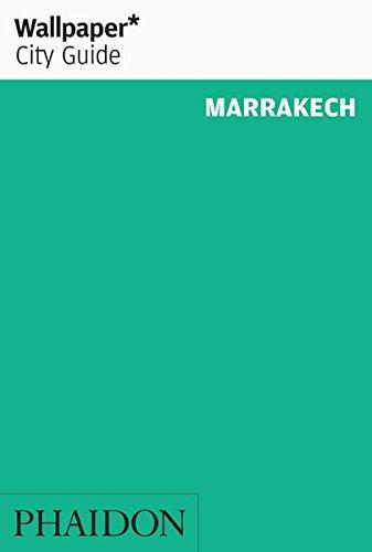 Wallpaper* City Guide Marrakech 2016 (Wallpaper Marrakesch)