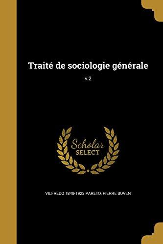 Traite de Sociologie Generale; V.2