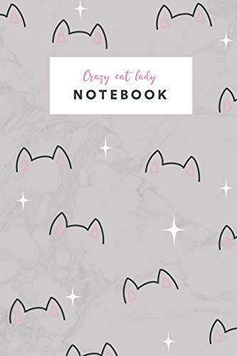 Notebook: Cute crazy cat lady | Journal women and girls |  ★ School supplies ★ Personal diary ★ Notes |  6 x 9 - A5 notebook | 130 pages workbook (Illustration collection small, Band 17) -