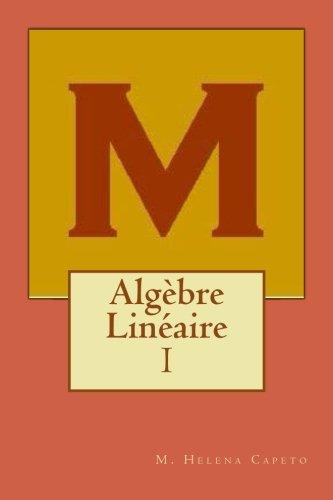 Algebre Lineaire: I