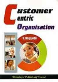 Customer Centric Organisation
