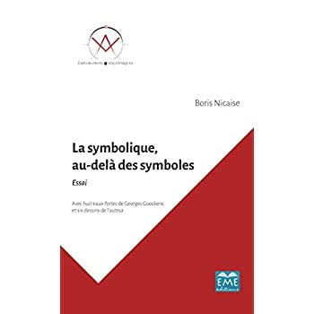 La symbolique, au-delà des symboles.: Essai