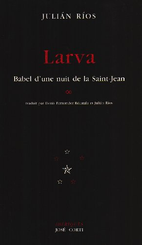 larva-babel-dune-nuit-de-la-saint-jean-iberiques